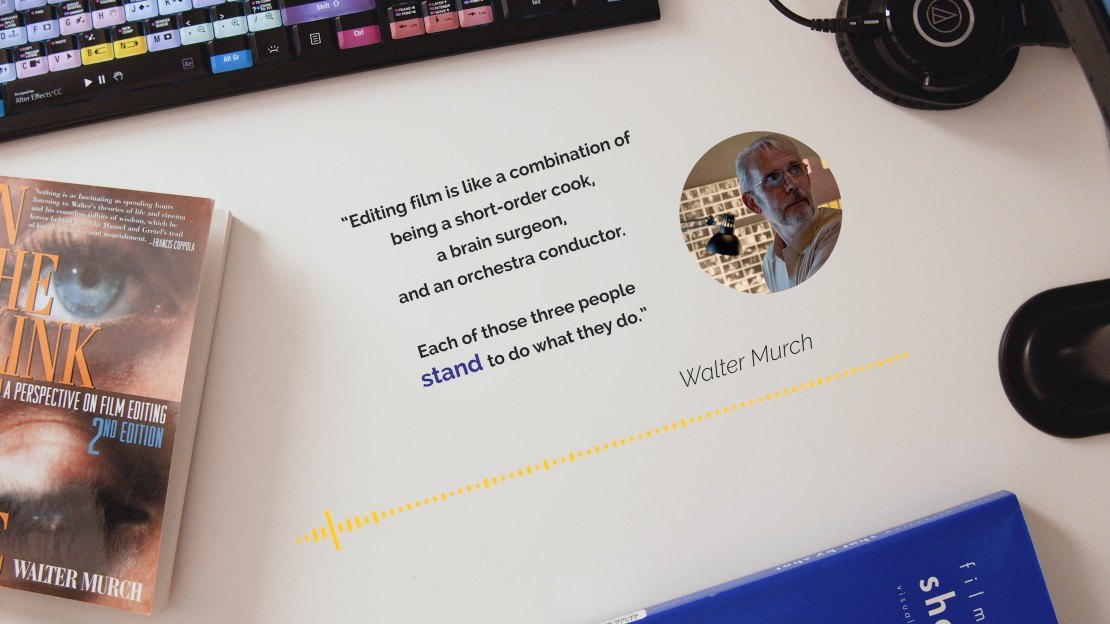 Standing Walter Murch Quote