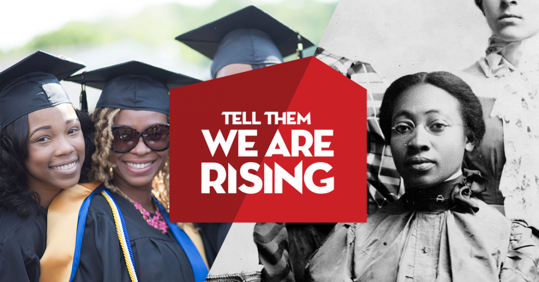 Tell Them We Are Rising