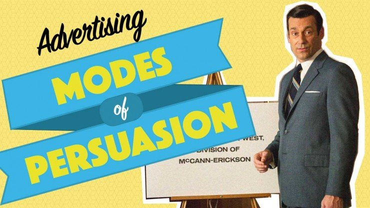 The Modes of Persuasion in Advertising