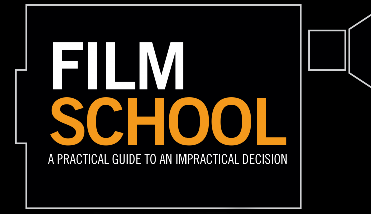 Film School Practical Guide to an Impractical Decision by Jason B Kohl