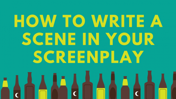 How To Write A Scene in Your Screenplay