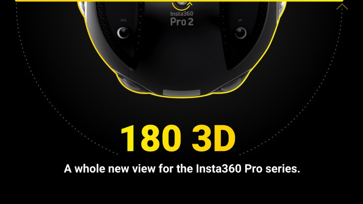 Insta360 Introduces 180 Degree Workflow for Pro & Pro 2 Cameras