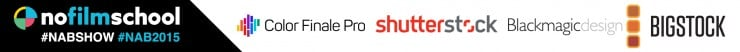 No Film School's coverage of NAB is brought to you by Color Grading Central, Shutterstock, Blackmagic Design, and Bigstock