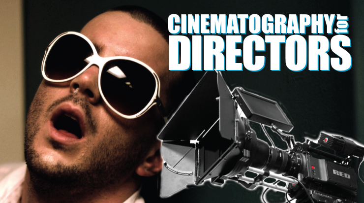 Cinematography for Directors - Ryan Gielen