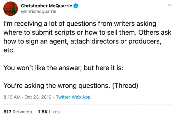 Christopher McQuarrie's Advice? Stop Trying to Break In and Make Something
