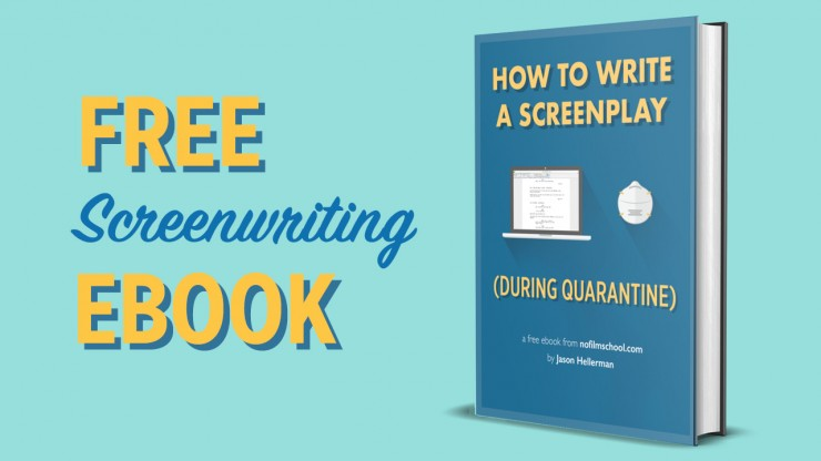How to Write a Screenplay (During a Quarantine)