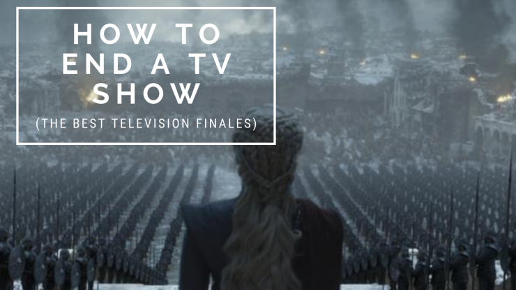 How to End a TV show