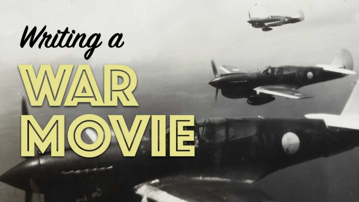How to Write a War Movie