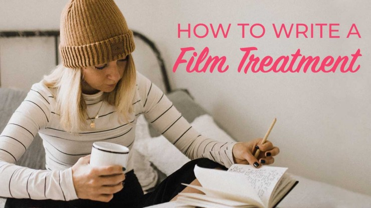 How to Write a Treatment (with Film Treatment Examples)