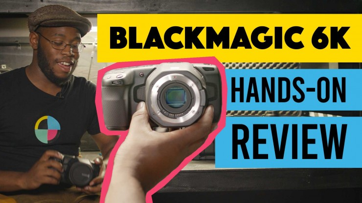 BMPCC6K Hands On Video Review