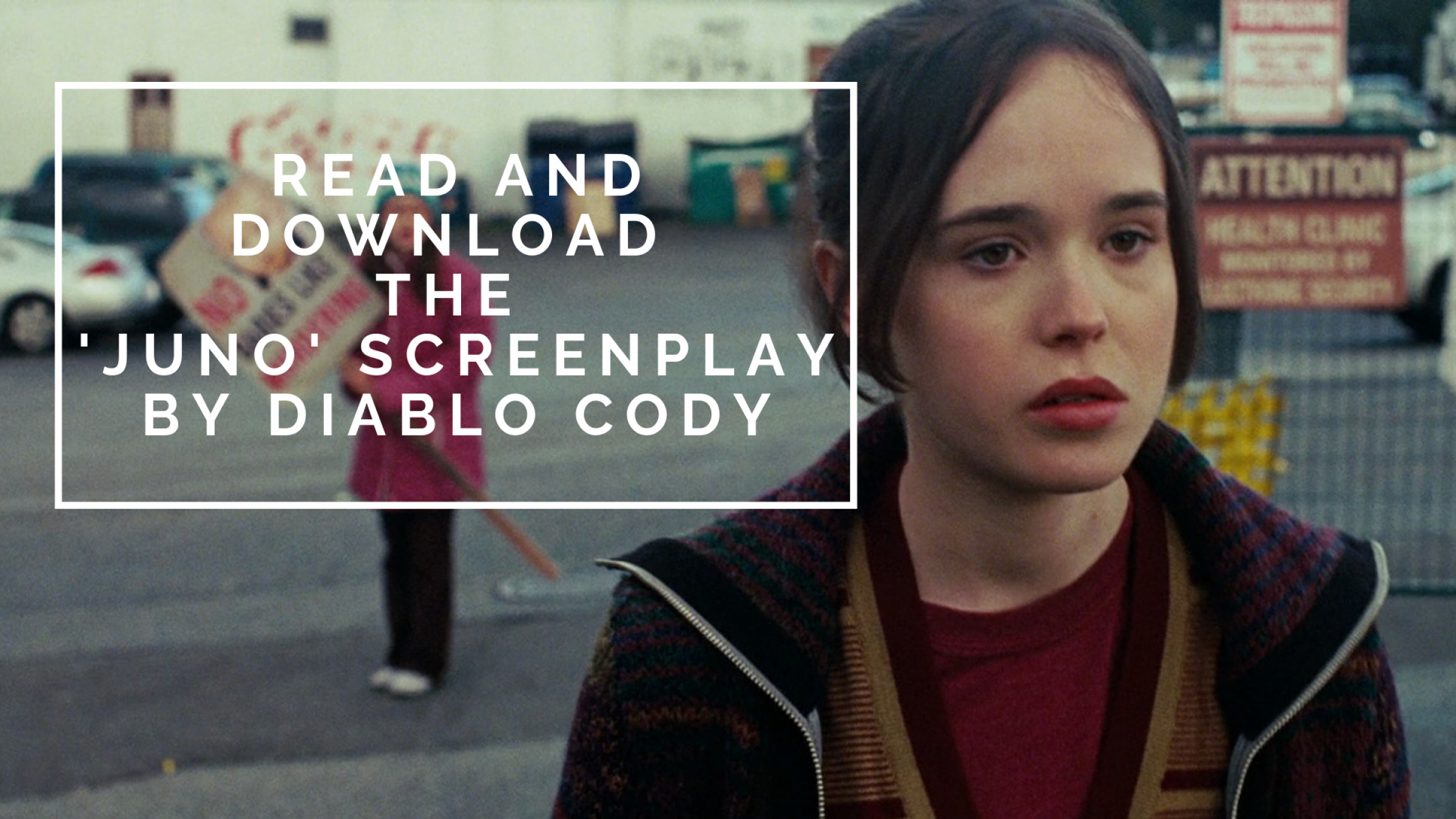 Read and Download the Juno Screenplay PDF by Diablo Cody