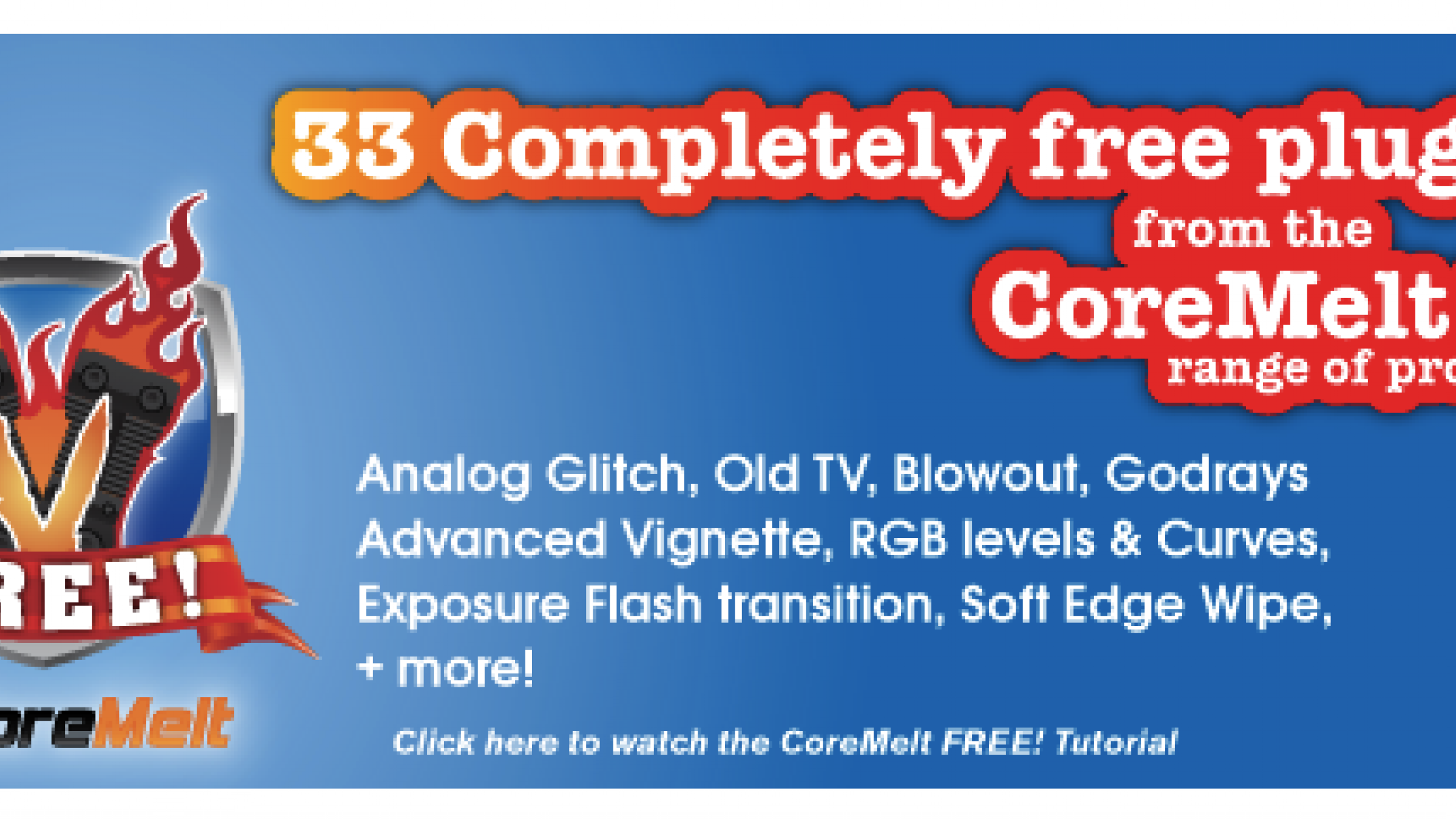 Get 33 Final Cut Pro and After Effects Plugins from CoreMelt for Free