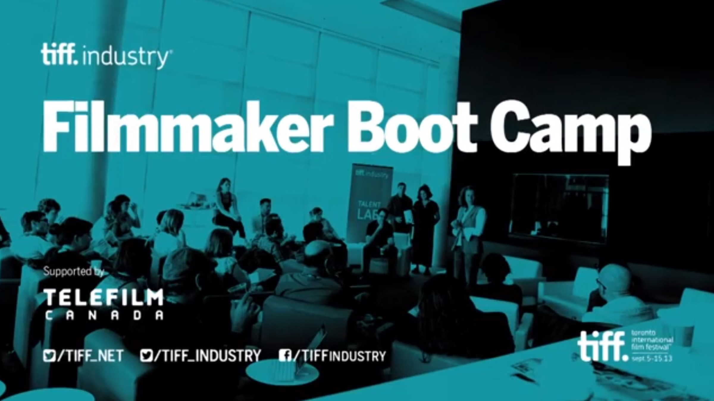 TIFF Filmmaker Bootcamp on How to Use Festivals to Sell Your Film