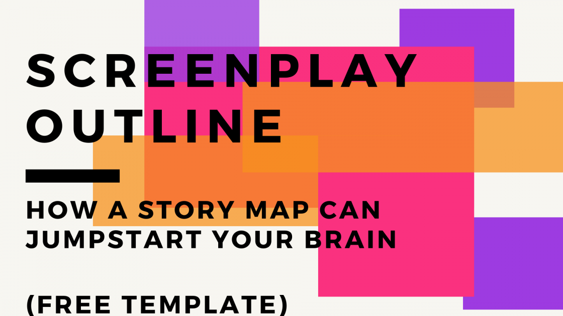 Script Outline: Free Story Map Template