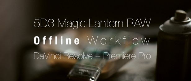 5d 5d3 magic lantern ml raw offline online workflow bmd blackmagic design davinci resolve adobe premiere tutorial card
