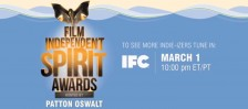 Film Independent Spirit Awards March 1 10PM