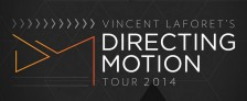 Directing Motion Tour 2014 Vincent Laforet
